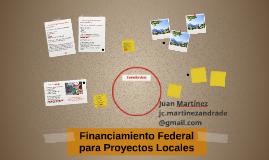 Financiamiento Federal para Proyectos Locales