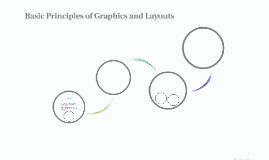 Basic Principles of Graphics and Layouts