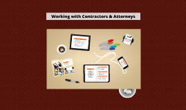 Working with Contractors & Attorneys
