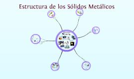 Estructura de los Sólidos Metálicos