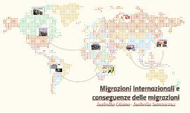 Migrazioni Internazionali e conseguenze delle migrazioni