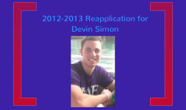 2012-2013 RA reapplication for Devin Simon in Living Center North