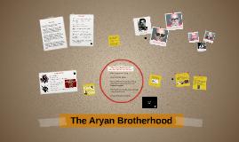 The Aryan Brotherhood