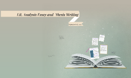 Thesis Writing For The Q Prompt By Lauren Knieriem On Prezi Analysis Essay And Thesis Writing