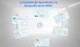 La Sociedad del Aprendizaje y la Revolución de los MOOC