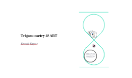 Trigonometry & ART