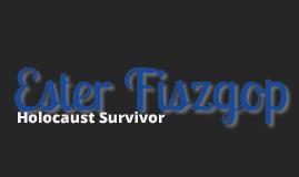 Edith Coliver - Holocaust Survivor