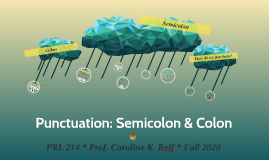 AP #4 SEMI COLONS and COLONS