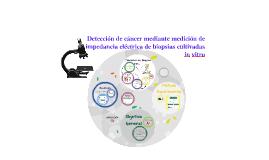 Detección de cáncer mediante medición de impedancia eléctica