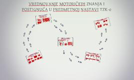 Copy of VREDNOVANJE MOTORIČKIH ZNANJA I POSTIGNUĆA U PREDMETNOJ NAST