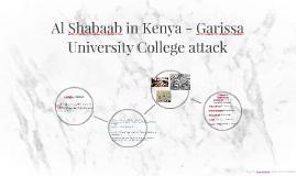 Al Shabaab in Kenya - Garissa University College attack