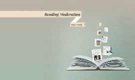 Reading Moderation