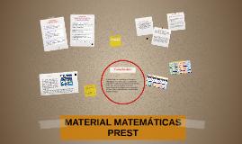 MATERIAL MATEMÁTICAS PREST
