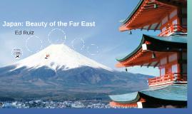 Japan: Beauty of the Far East