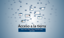 Copy of Acceso a la tierra