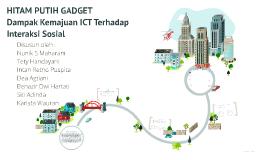 Copy of Dampak Kemajuan ICT Terhadap Interaksi Sosial