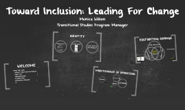 Toward Inclusion: Leading for Change
