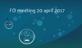 FO meeting 20 april 2017