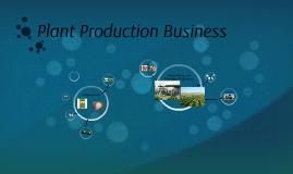 Plant Production Business
