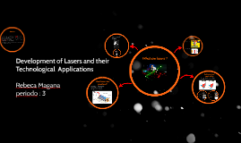 Development of Lasers and their technology application