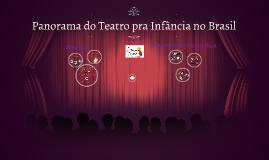 Panorama do Teatro pra Infância no Brasil