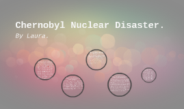 Copy of Chernobyl nuclear disaster.