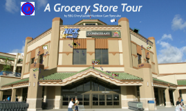 Copy of Copy of A Grocery Tour