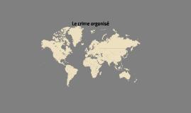 Crime Organisé GLIF2014