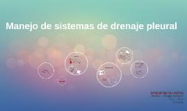 Manejo de los sistemas de drenaje pleural