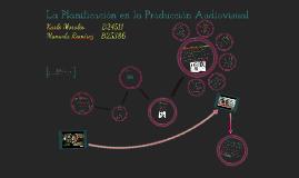 Copy of Planificación en la Producción Audiovisual