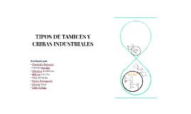 TIPOS DE TAMICES Y CRIBAS INDUSTRIALES