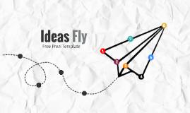 Copia de Ideas Fly - Free Prezi Template
