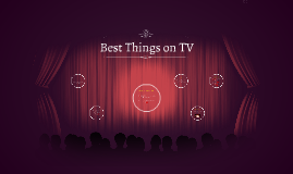 Best Things on TV