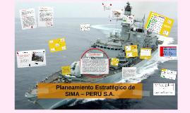 Copy of        Planeamiento Estratégico de SIMA – PERU S.A.