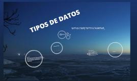 TIPOS DE DATOS.