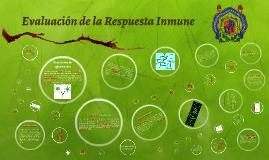 Evaluación de la Respuesta Inmune