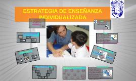Copy of ESTRATEGIA DE ENSEÑANZA INDIVIDUALIZADA