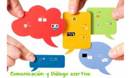 Comunicación y Diálogo asertivo