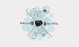 Politics of the 1970s