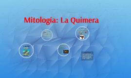 Mitología: La Quimera