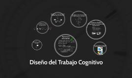 Copy of Diseño del Trabajo Cognitivo