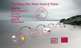 The Setting of the Novel: Sound of Waves