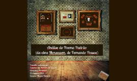 Apresentação Oral de Português - Análise do Poema Padrão (Mensagem, de Fernando Pessoa)