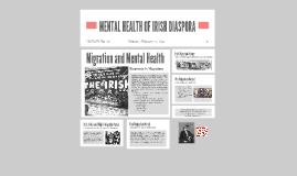 MENTAL HEALTH OF IRISH EMMIGRANTS