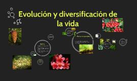 Copy of Evolución y diversificación de la vida