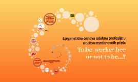 Epigenetička osnova odabira profesije u