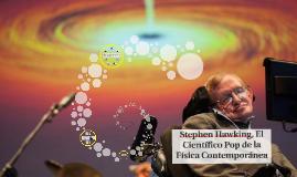 Stephen Hawking, el científico pop de la física contemporánea