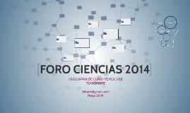 FORO CIENCIAS 2014