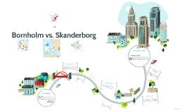 Bornholm vs. Skanderborg