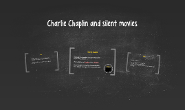 Charlie Chaplin and silent movies